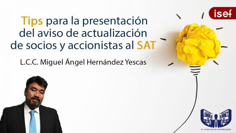 Tips para la presentación del aviso de actualización de socios y accionistas al SAT