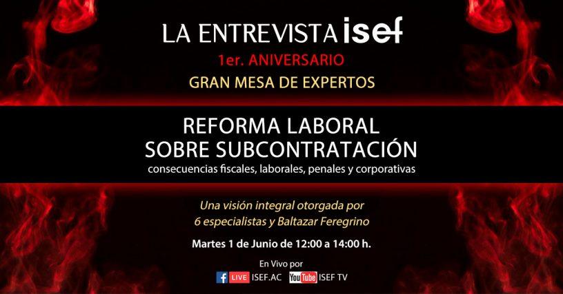 REFORMA LABORAL DEL OUTSOURCING, consecuencias fiscales, laborales, penales y corporativas.